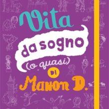 Biblioburro: Vitta da sogno (o quasi) di Manon D.