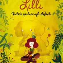 Biblioburro: Lilli. Vietato parlare agli elefanti
