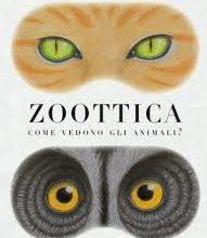 Biblioburro: Zoottica. Come vedono gli animali?