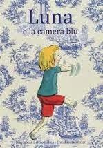 Biblioburro: Luna e la camera blu