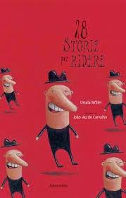 Biblioburro: 28 storie per ridere