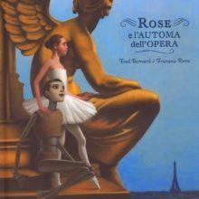 Biblioburro: Rose e l'automa dell'Opera