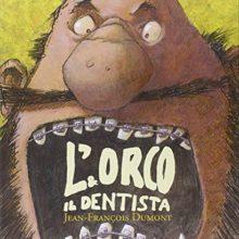 Biblioburro: L'orco e il dentista