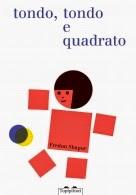 Biblioburro: Tondo, tondo e quadrato