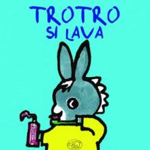 Biblioburro: TroTro si lava; Tro Tro fa la nanna
