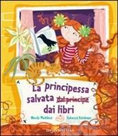Biblioburro: La principessa salvata dai libri