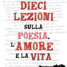 Biblioburro: Dieci lezioni sulla poesia, l'amore e la vita