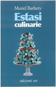 Gruppo Lettura (marzo): Estasi culinarie
