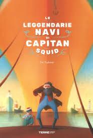 Biblioburro: Le leggendarie navi di Capitan Squid