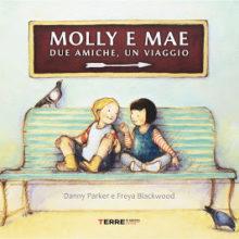 Mercoledì al cubo (30): Molly e Mae. Due amiche, un viaggio