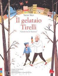 Biblioburro: Il gelataio Tirelli