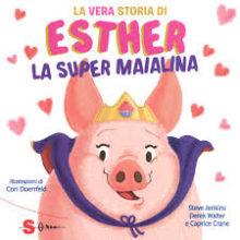 Biblioburro: La vera storia di Esther la super maialina